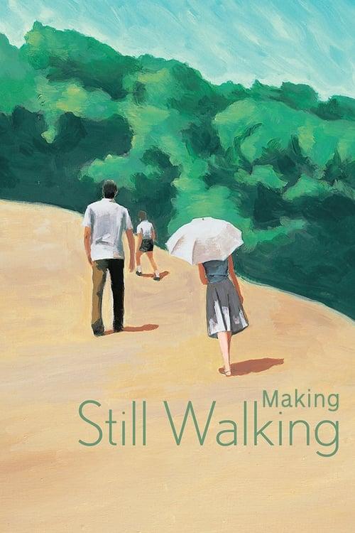 مشاهدة Making Still Walking في نوعية جيدة HD 720p