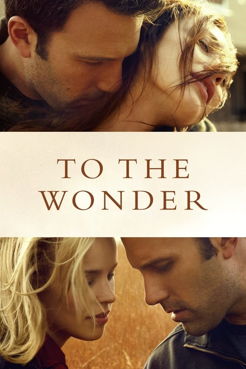 Download To the Wonder (2013) Movie Free Online