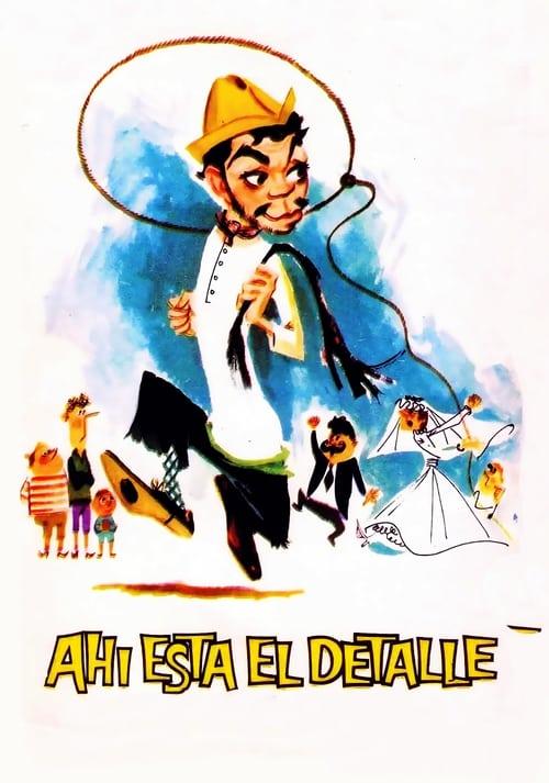 Ahí está el detalle (1940)