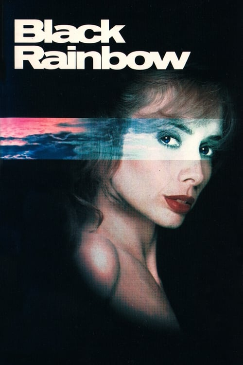 The poster of Black Rainbow