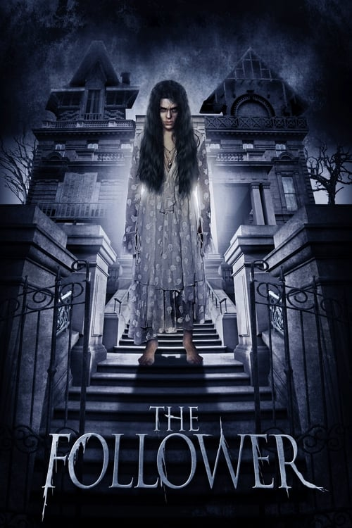Télécharger ஜ The Follower Film en Streaming VOSTFR