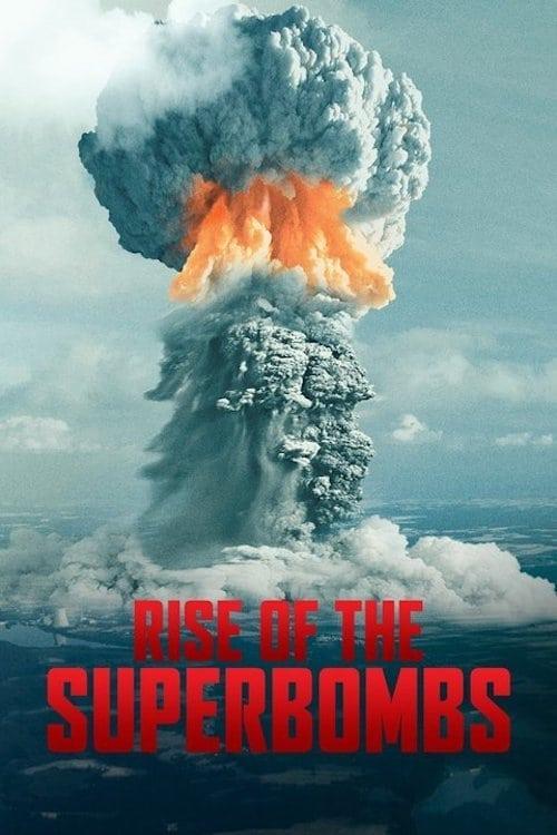 Regarder Le Film Rise of the Superbombs Avec Sous-Titres En Ligne
