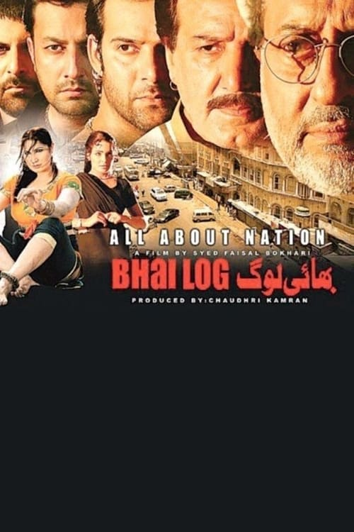 Bhai Log : All About Nation (2011)