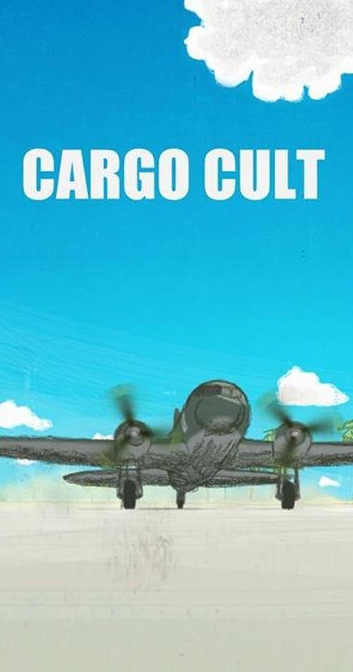 Visualiser Cargo Cult (2013) streaming reddit VF