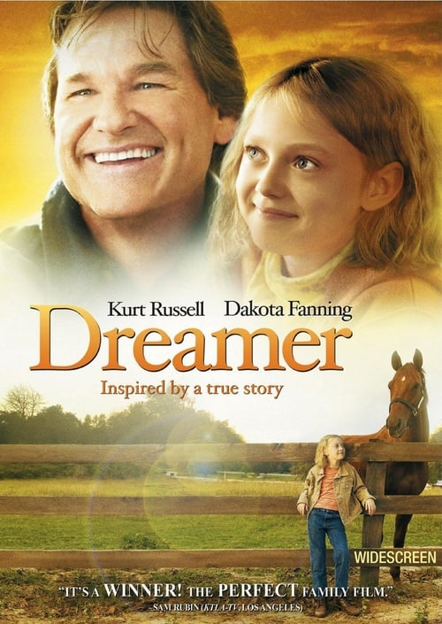 Dreamer: Inspired By a True Story