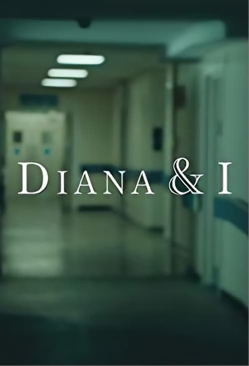 مشاهدة Diana and I مجانا على الانترنت
