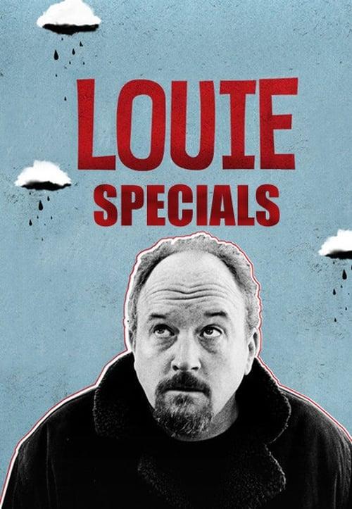 Louie: Specials