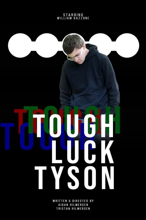 Tough Luck Tyson
