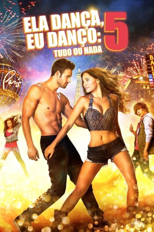 Assistir Ela Dança, Eu Danço 5 - HD 720p Dublado Online Grátis HD