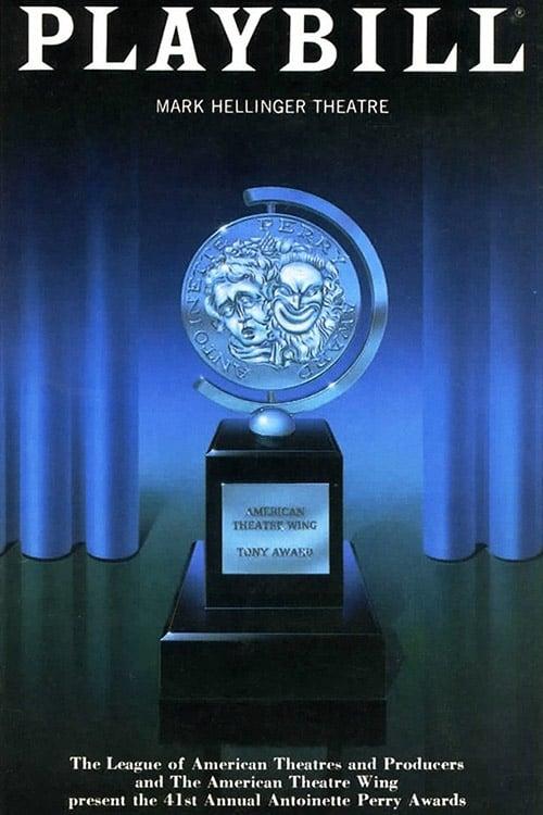 Tony Awards: The 41st Annual Tony Awards