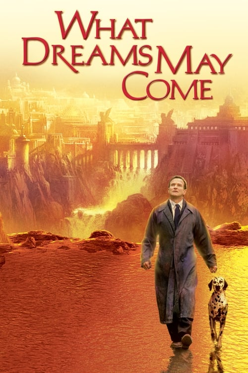 Watch What Dreams May Come (1998) Full Movie