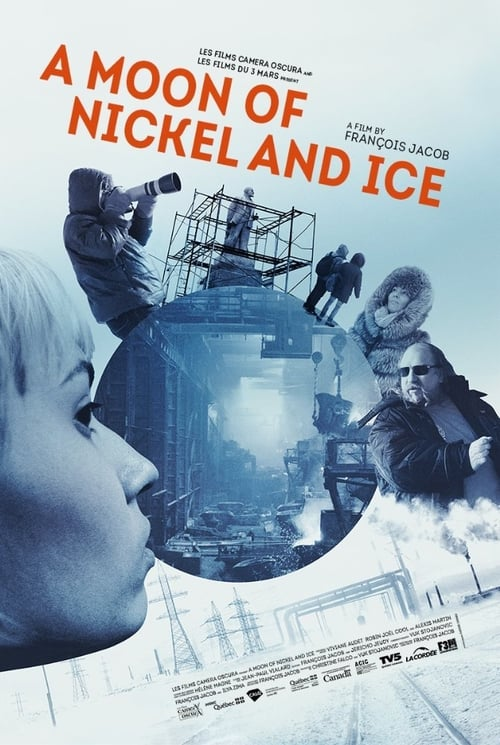 Ver pelicula A Moon of Nickel and Ice Online