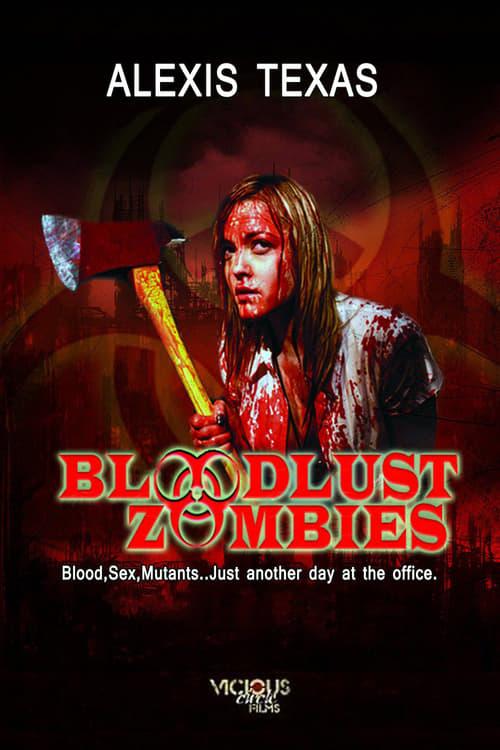Mira La Película Bloodlust Zombies En Buena Calidad