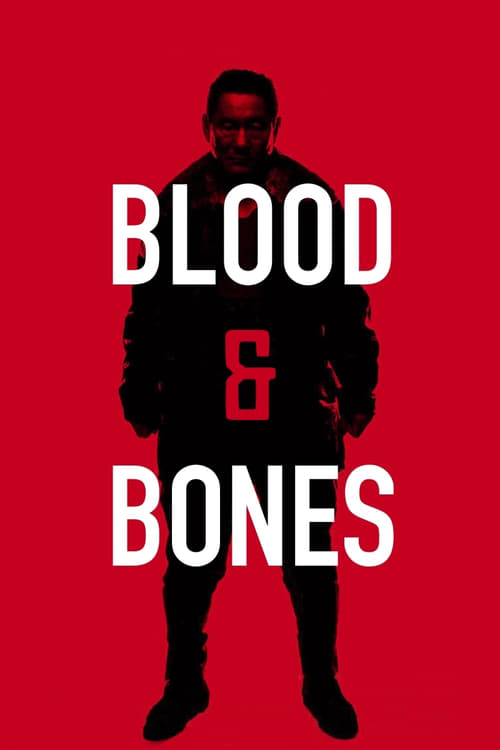 Blood and Bones (2004)