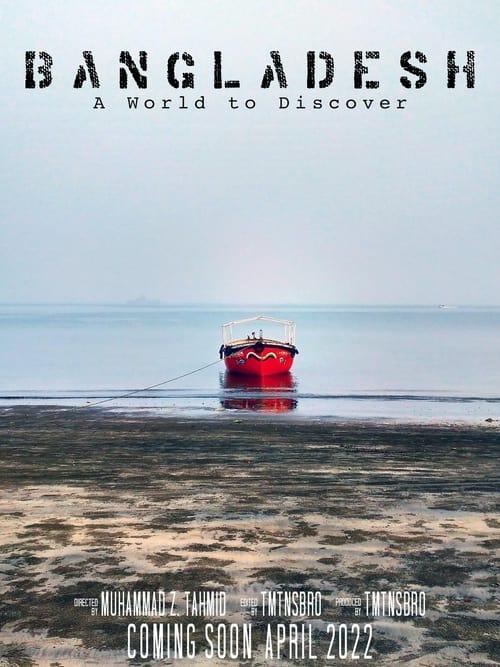 Bangladesh: A World to Discover