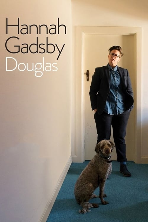 Hannah Gadsby: Douglas Here is the link