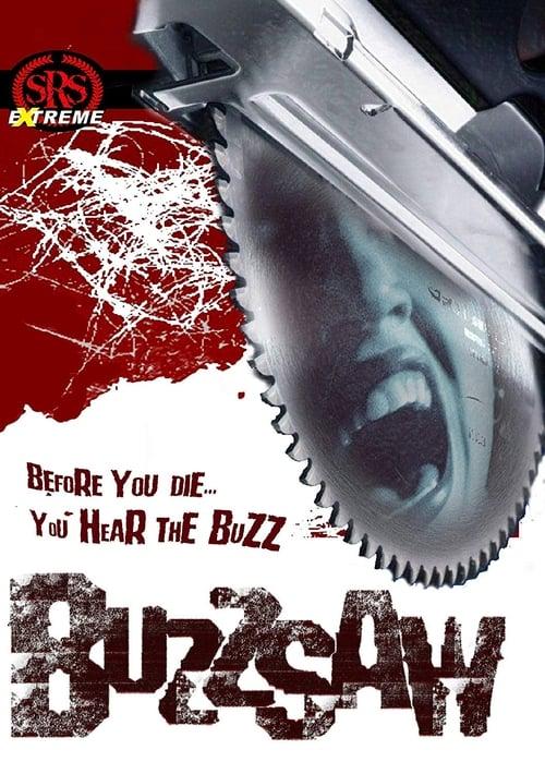 Buzz Saw (2005)