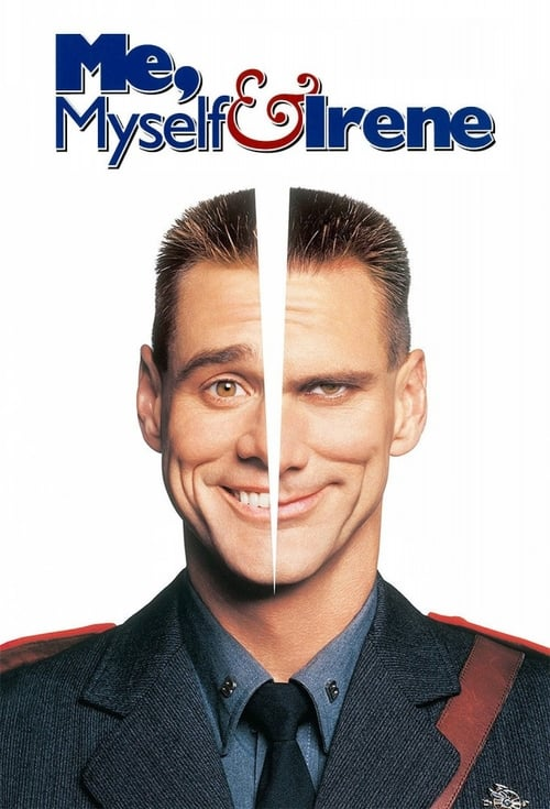 Watch Me, Myself & Irene (2000) Full Movie