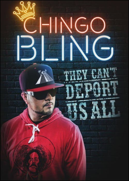 Watch Chingo Bling: They Can't Deport Us All online