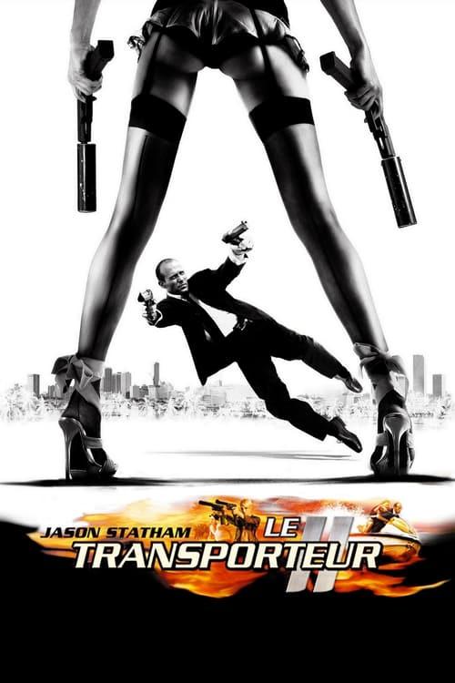 Le Transporteur 2 Film en Streaming Youwatch