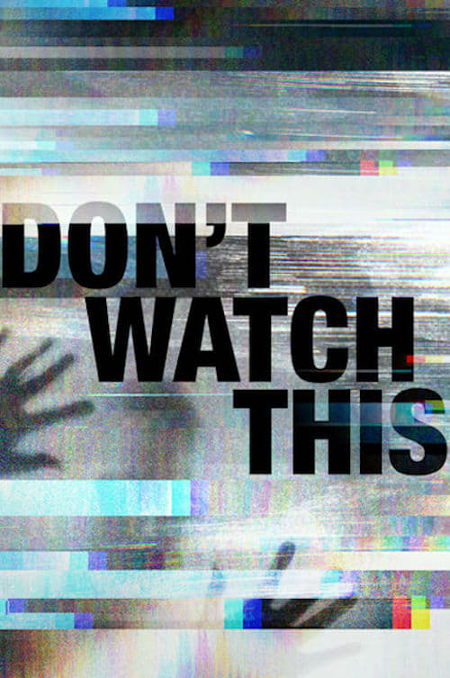 Banner of Don't Watch This