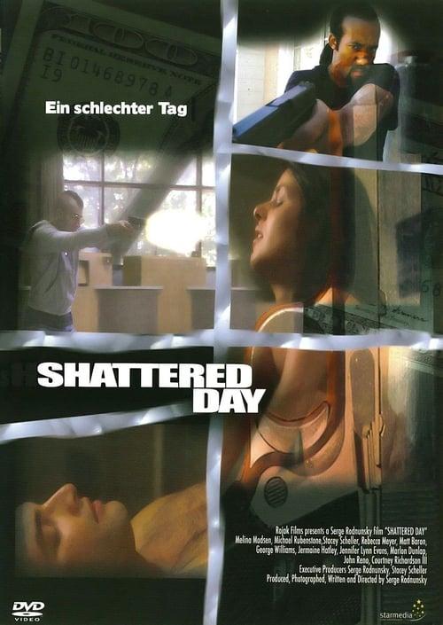 Mira Shattered Day Gratis En Línea