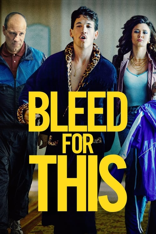 Watch Bleed for This (2016) Full Movie