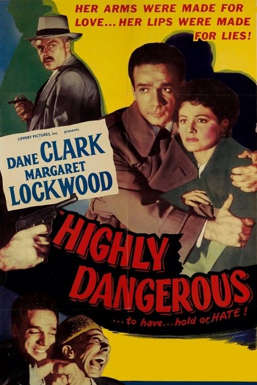 Highly Dangerous (1951)