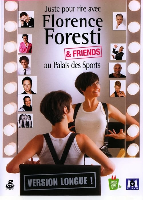 Florence Foresti - Florence Foresti & Friends