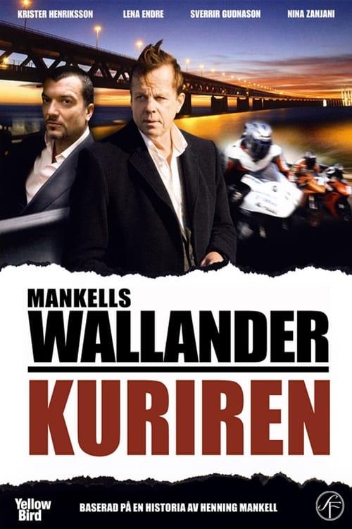 Wallander 16 - Kuriren (2009)