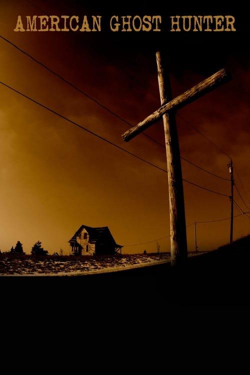Film American Ghost Hunter Avec Sous-Titres En Ligne
