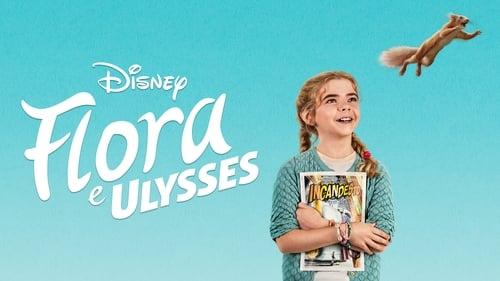 Flora & Ulysses - No tights. No cape. No problem. - Azwaad Movie Database