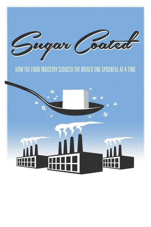 Sugar Coated (2015) Poster