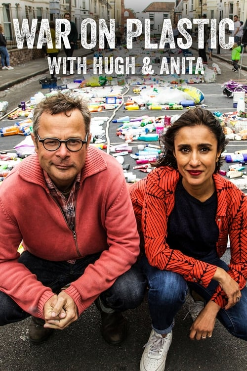 War on Plastic with Hugh and Anita (2019)
