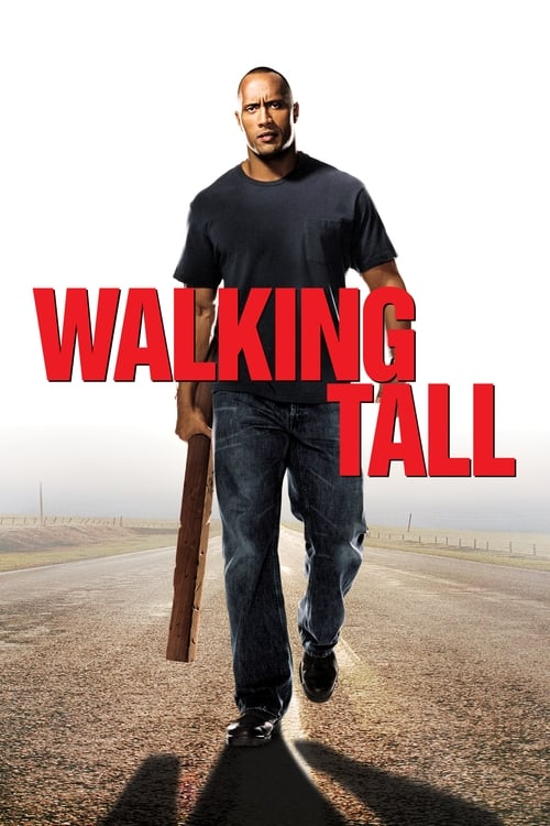 Walking Tall film en streaming