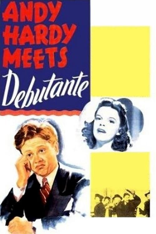 Assistir Filme Andy Hardy Meets Debutante Grátis