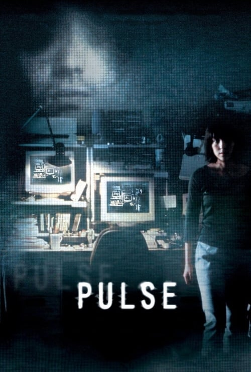 Watch Pulse (2001) Best Quality Movie