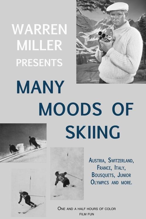 Many Moods of Skiing