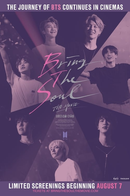 Can I Watch Bring the Soul: The Movie Online