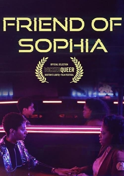 Friend of Sophia English Film Free Watch Online