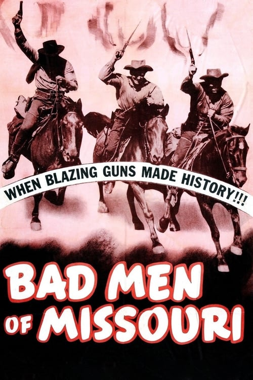Mira La Película Bad Men of Missouri Doblada Por Completo
