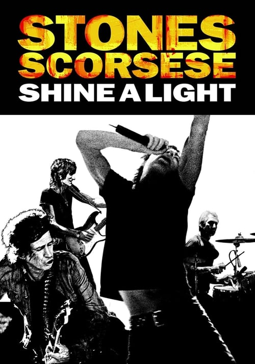 ® Shine a Light (2008) ➤