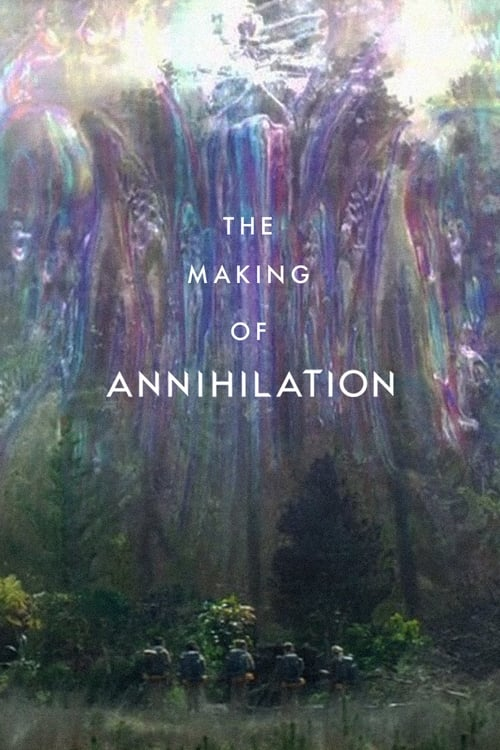 Mire The Making of Annihilation En Buena Calidad