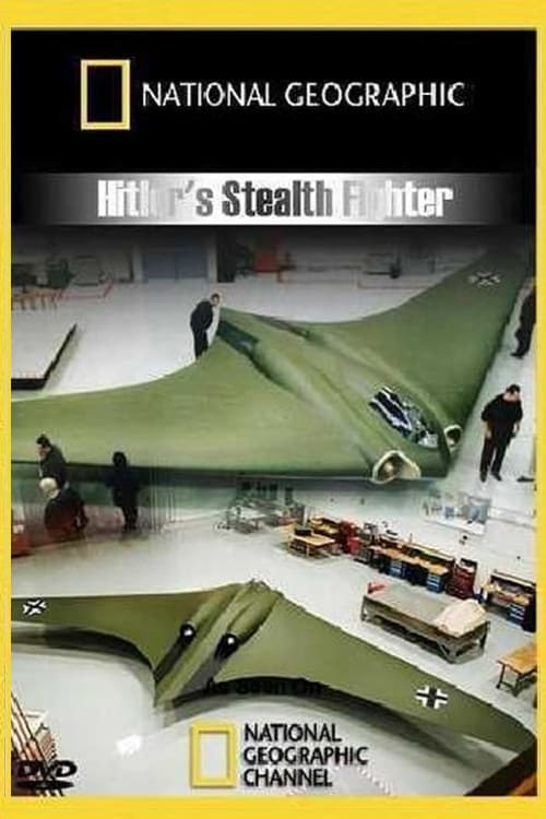Hitler's Stealth Fighter (2009)