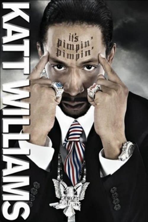 Largescale poster for Katt Williams: It's Pimpin' Pimpin'