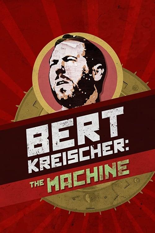 Watch Bert Kreischer: The Machine online