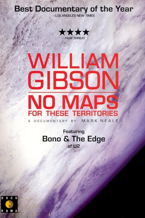 Mira La Película William Gibson: No Maps for These Territories Completamente Gratis