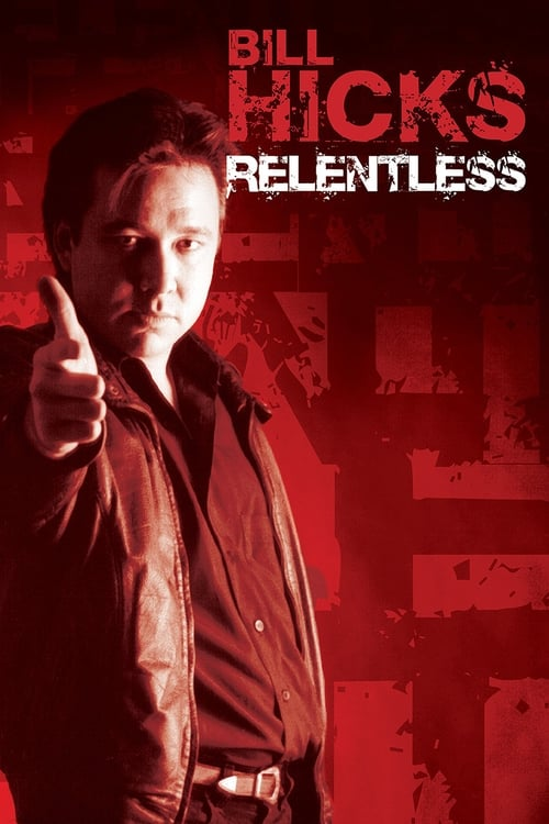 Largescale poster for Bill Hicks: Relentless