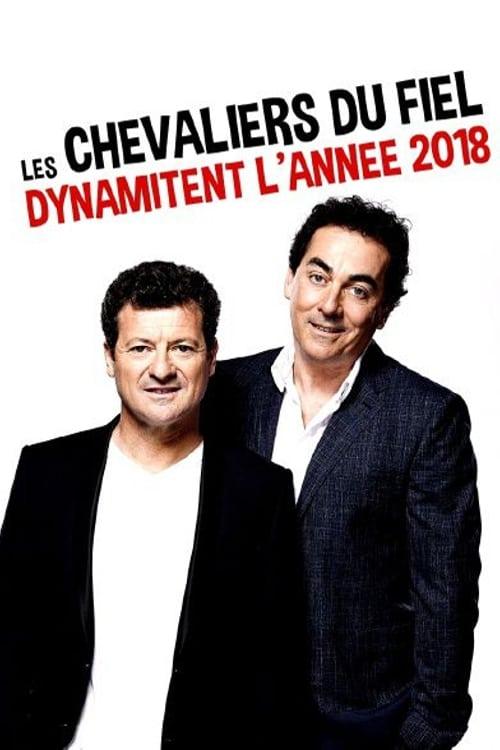 Les Chevaliers du fiel dynamitent l'année 2018