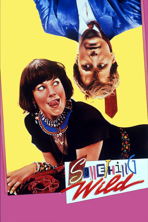 Streaming Something Wild (1986) Full Movie